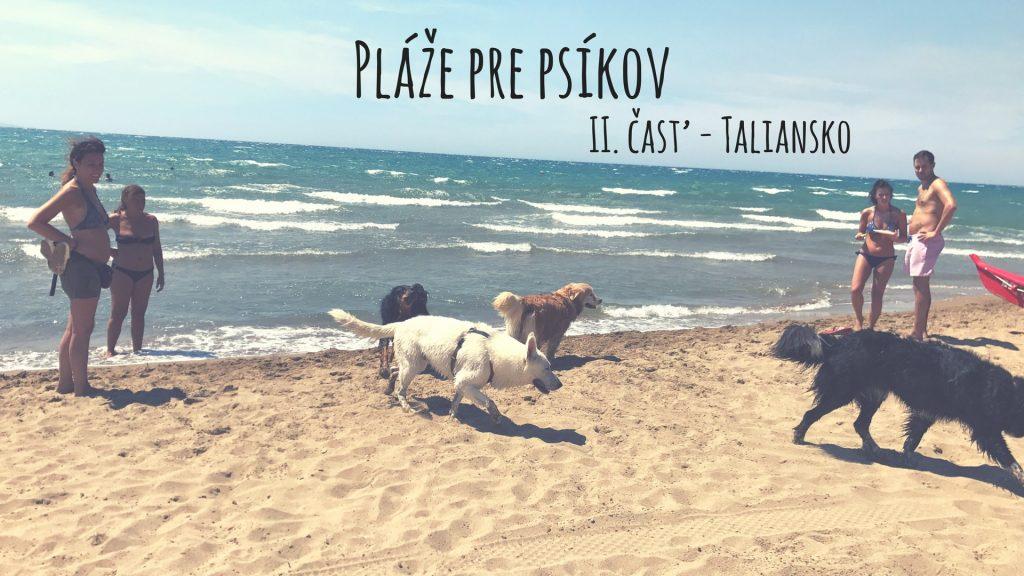 Kde v Európe nájdeš pláž pre psov? II.časť: Taliansko
