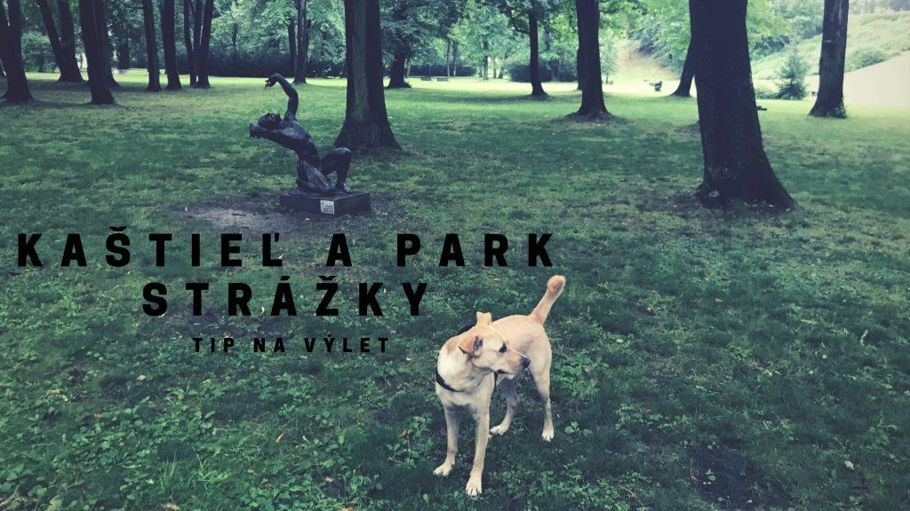 Kaštieľ Strážky môžeš navštíviť aj so psíkom. Má to však háčik.