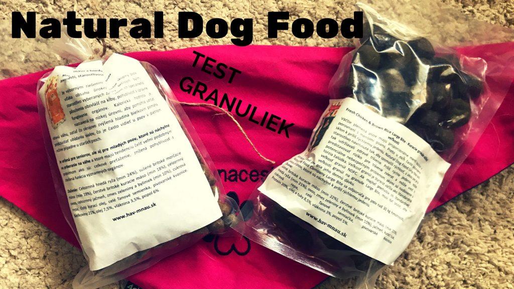Tara a Frigo testovali granule Natural Dog Food-čím sú iné?
