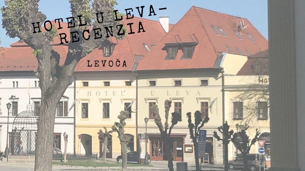 Recenzia: Hotel U Leva v Levoči