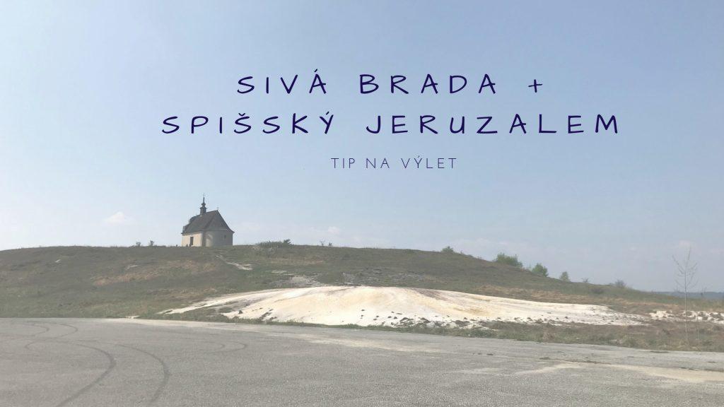 Sivá Brada a Spišský Jeruzalem: super prechádzka so psom