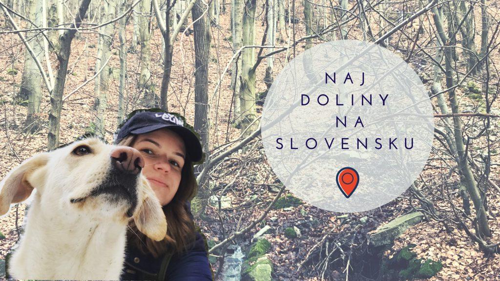 Doliny na Slovensku: tieto 3 ťa zaručene nesklamú