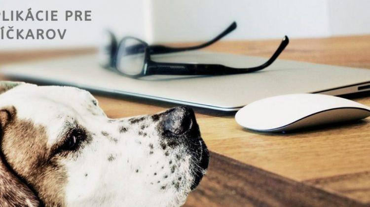 Aplikácie pre psíčkarov- na čo vôbec sú? I.časť